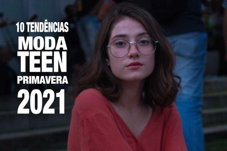 10 Tendências Moda Teen em 2021